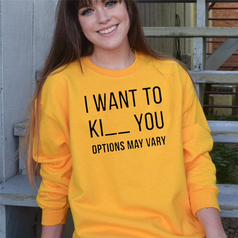 I Want to Ki/_/_ You T-Shirt Funny Sweatshirt Hoodie Shirt Kick//Kill//Kiss Options