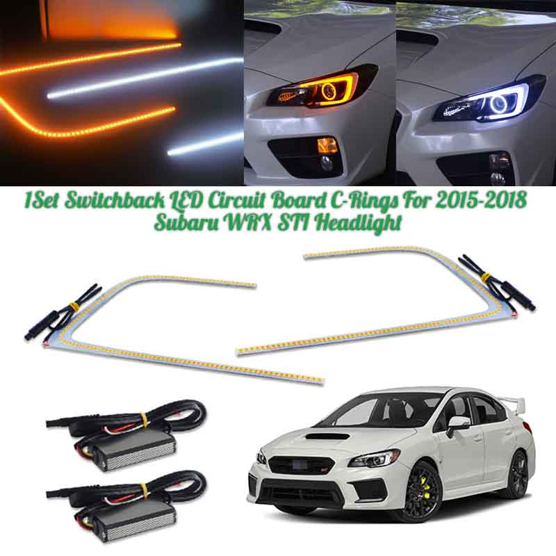GTINTHEBOX Led Circuit Board C-Rings Dual-Color Switchback for 2015-2018 Subaru WRX STI Headlight DRL and Turn Signal Light